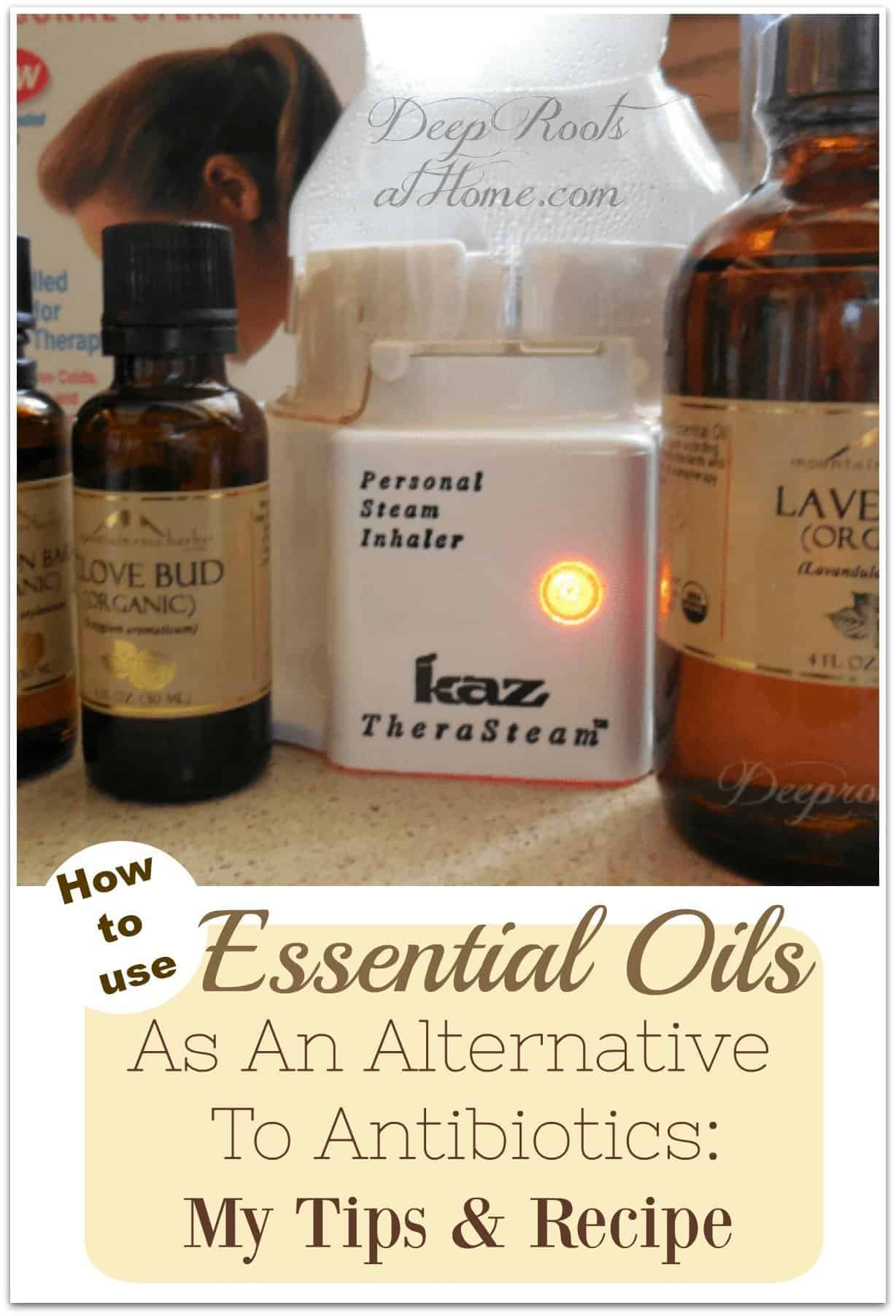 How to Use Essential Oils As Alternative To Antibiotics: Tips & My Recipe. Essential oils in my alternative antibiotic