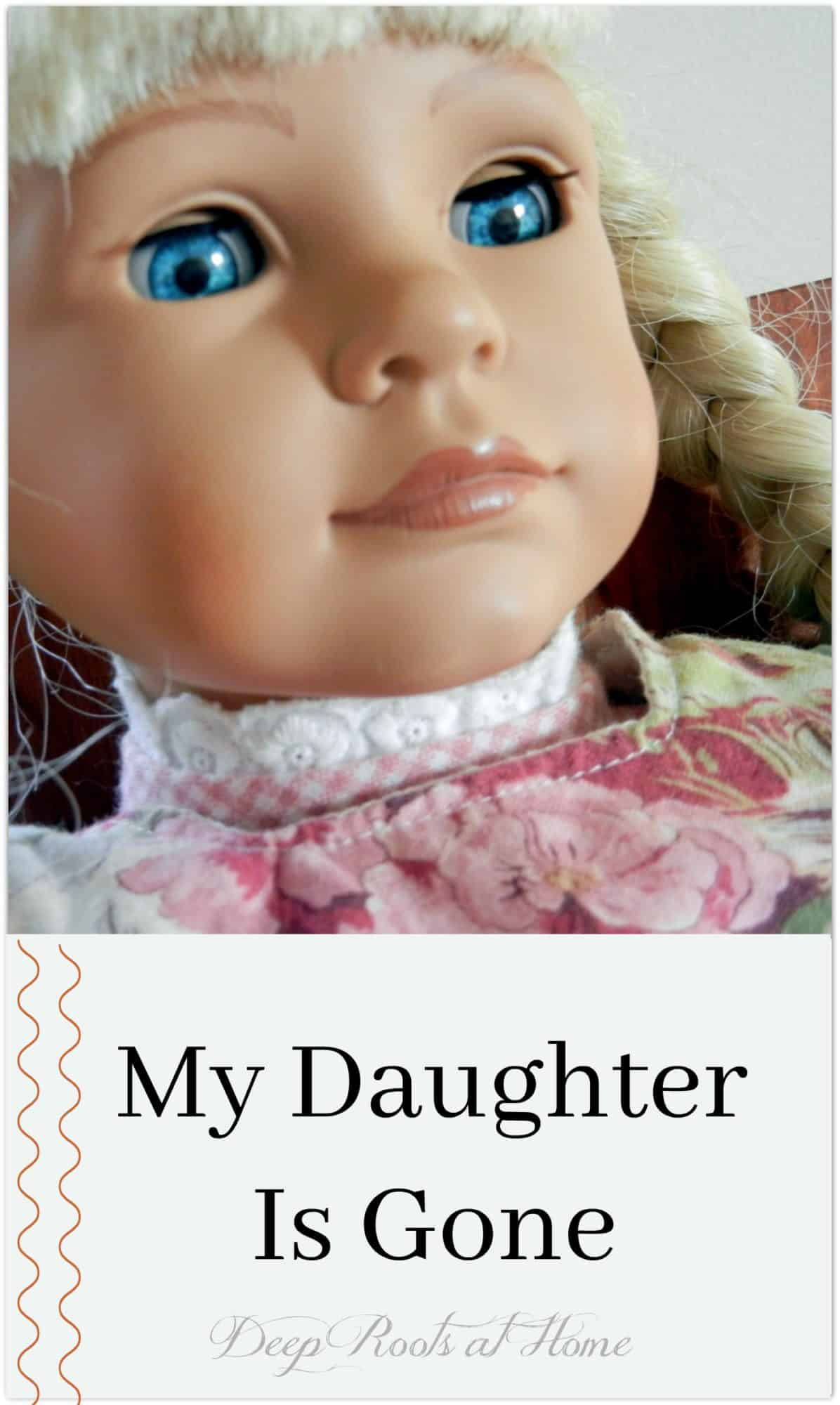 My Daughter Is Gone, a pretty doll face
