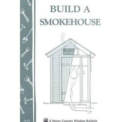 Men Love Meat / Make Your Man Summer Sausage. booklet on how to build a smokehouse