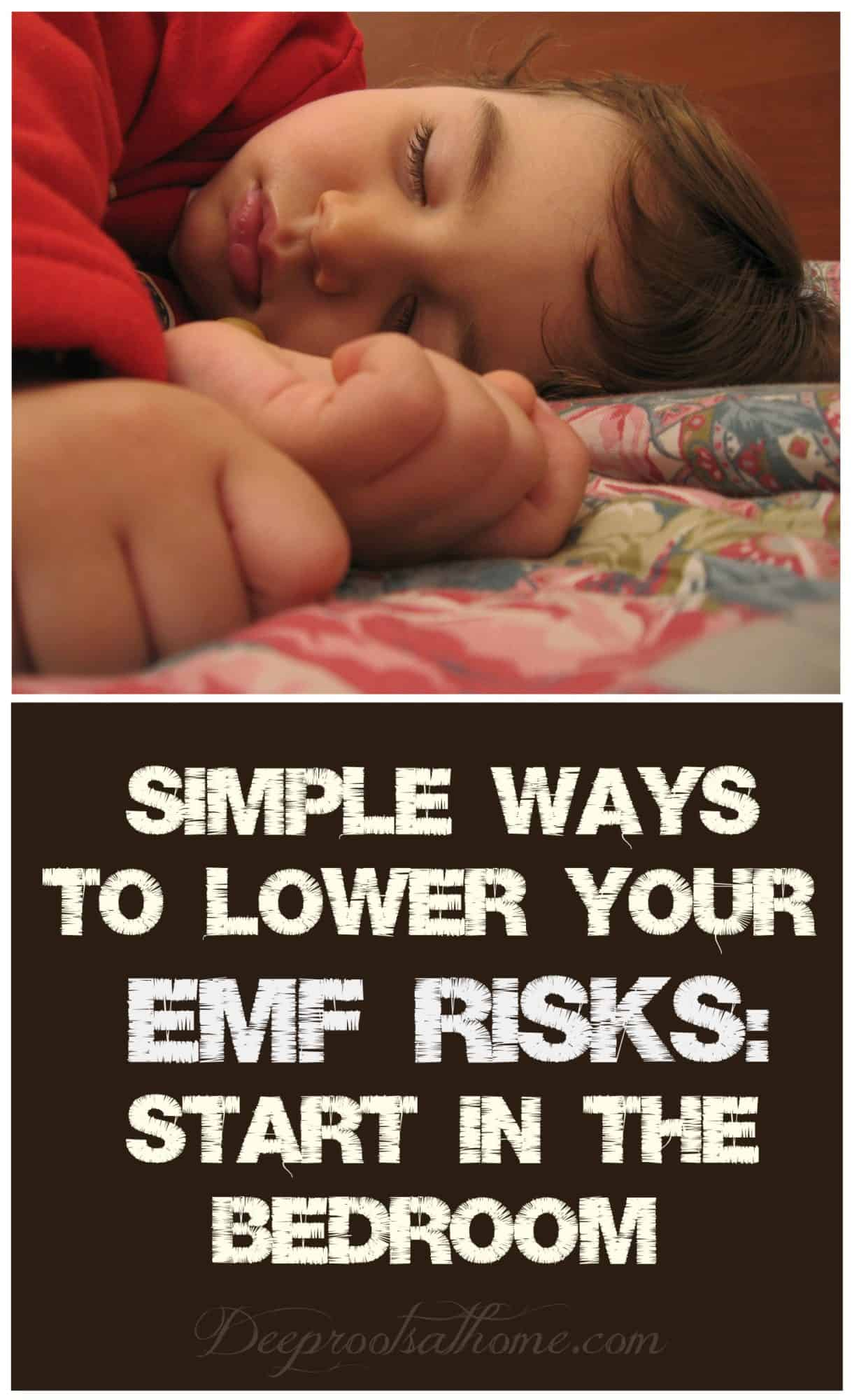 Simple Tips To Lower Your EMF Risks: Start In the Bedroom. A sleeping child in the bedroom