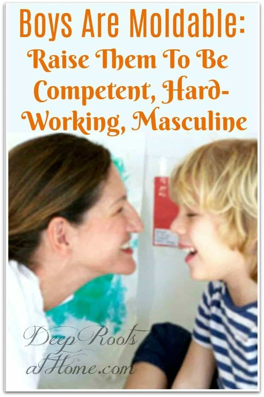 Moldable Boys: Raise Them to be Competent, Hard-Working & Masculine. mother and son
