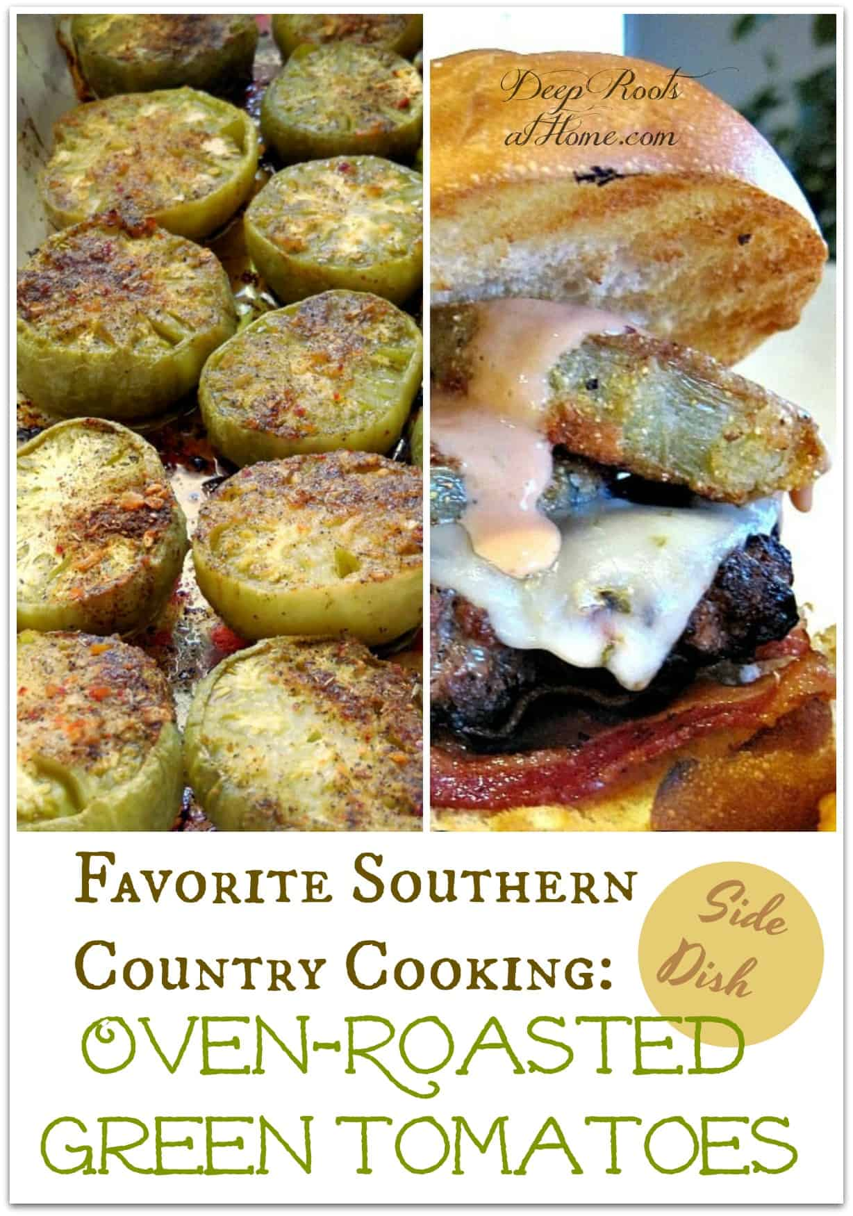 Favorite Southern Country Cooking: Oven-Roasted Green Tomatoes. Making a recipe of oven-roasted, breaded green tomatoes.. Pin image.