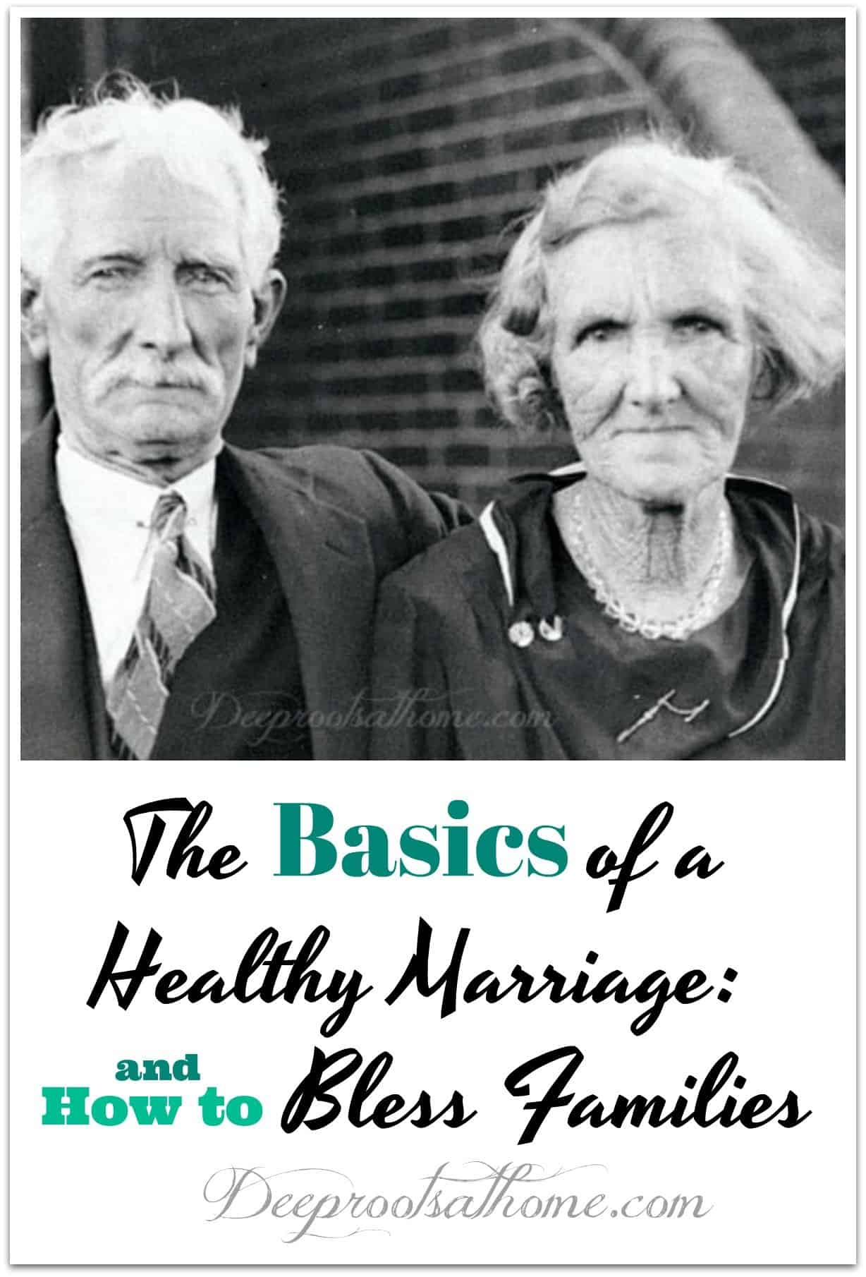 The Basics Of A Healthy Marriage: How To Bless Families