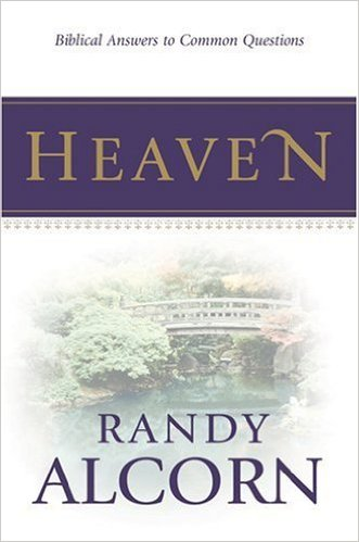 Randy Alcorn's book Heaven
