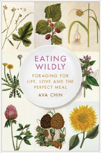 Edible Wild Free Food For You To Enjoy! book Eating Wildly
