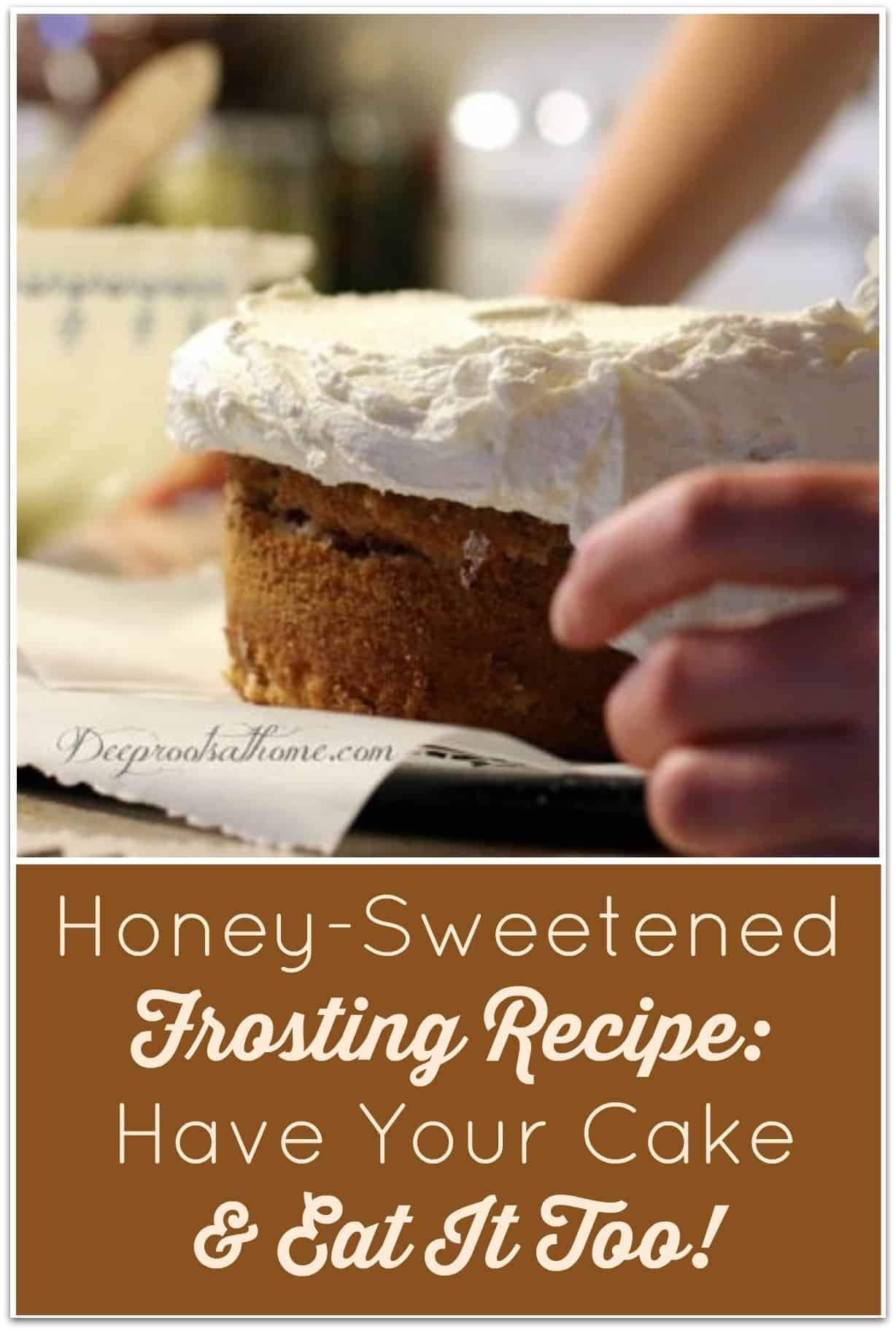 Honey-Sweetened Frosting (Have Your Cake & Eat It Too). Frosting a cake