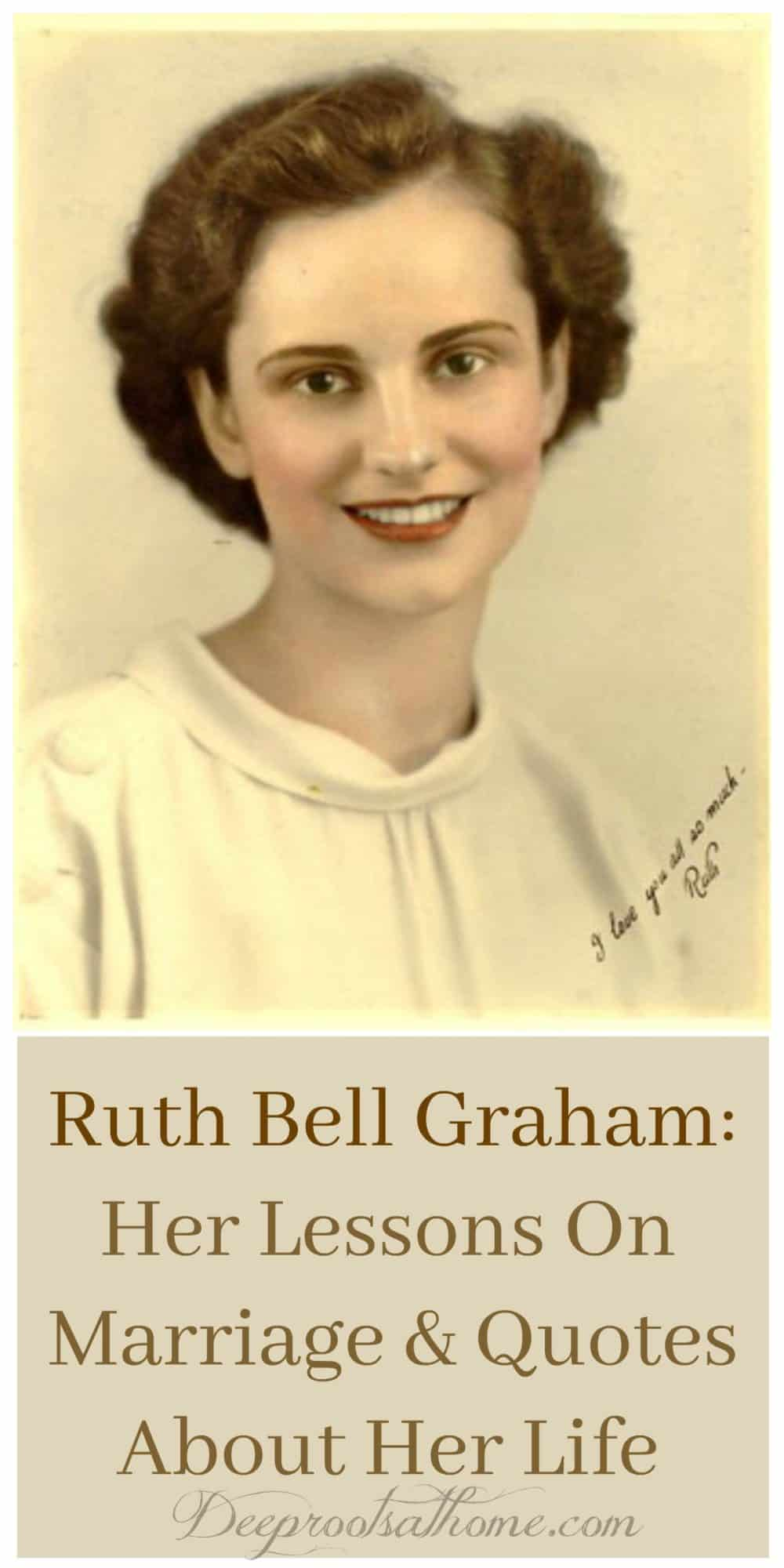 Ruth Bell Graham: Her Lessons On Marriage & Quotes About Her Life, old photo, vintage image, yellowed old photograph, photograph of young Ruth Bell Graham, Billy Graham's wife, Ruth and Billy, quotes,