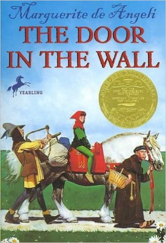 100+ Books To Fight Back the Culture: Preschool Thru Grade 12. The Door In the Wall by Marguerite De Angeli