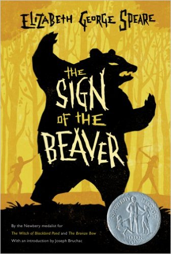100+ Books To Fight Back the Culture: Preschool Thru Grade 12. Sign of the Beaver by Elizabeth George Speare
