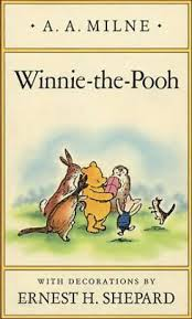 100+ Books To Fight Back the Culture: Preschool Thru Grade 12. Winnie the Pooh, by A.A.Milne.