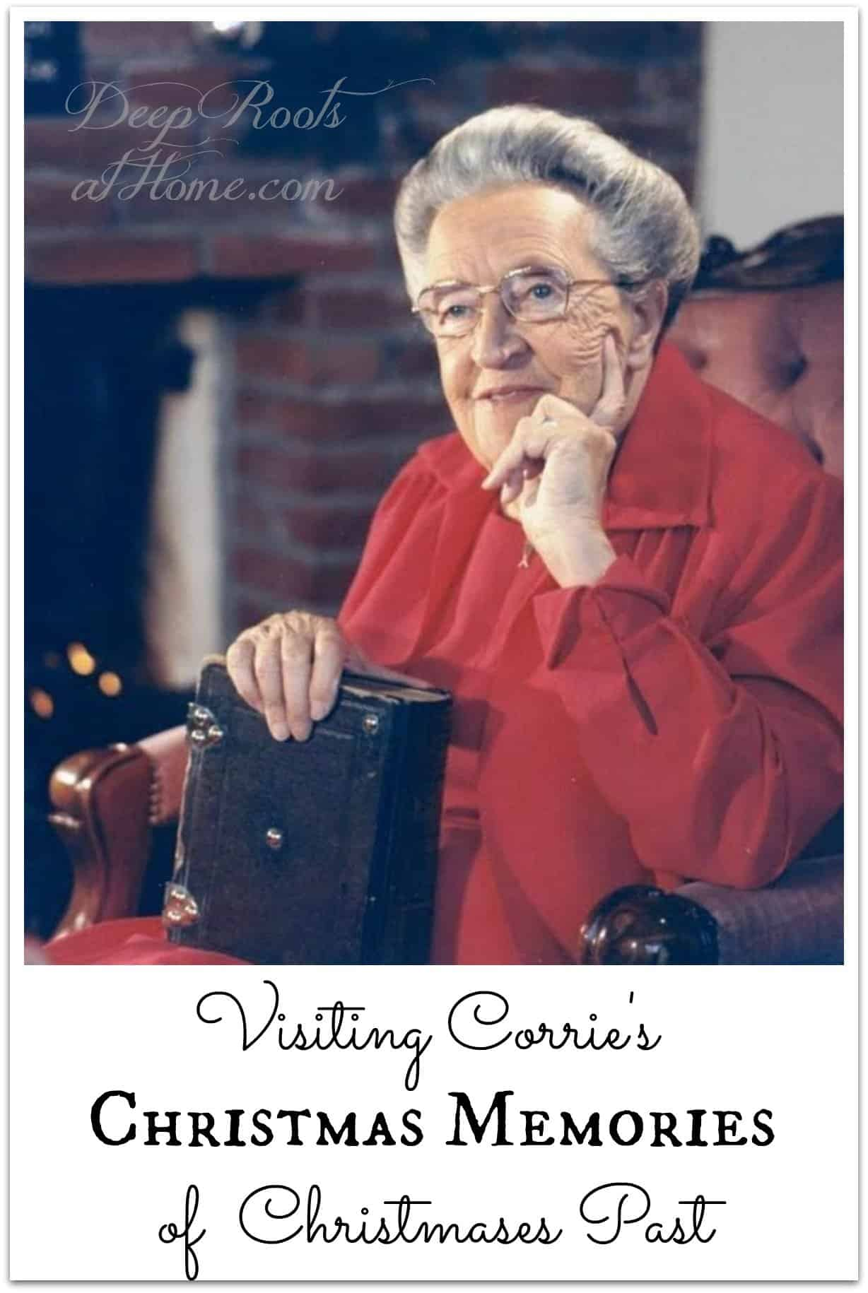 Revisiting Corrie's Christmas Memories of Christmases Past. Corrie ten Boom in a red suit