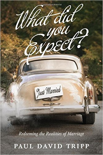 Why I'm Still Romancing My Man At 60-Something. Paul David Tripp's book, What did You Expect?