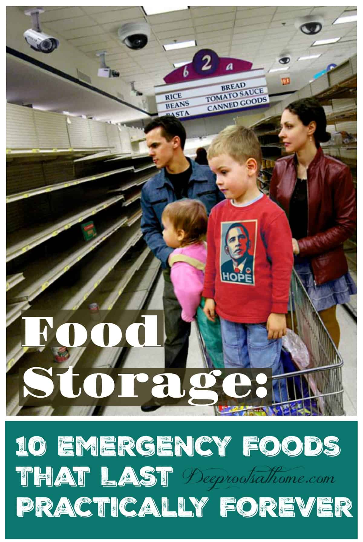 Food Storage: 10 Emergency Foods That Last Practically Forever. A family standing in a grocery store with no food on the shelves in the aisle.