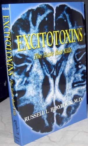 50+ Aspartame-Containing Products To Avoid. Book by Russell Blaylock, M.D.: Excitotoxins, the taste that kills