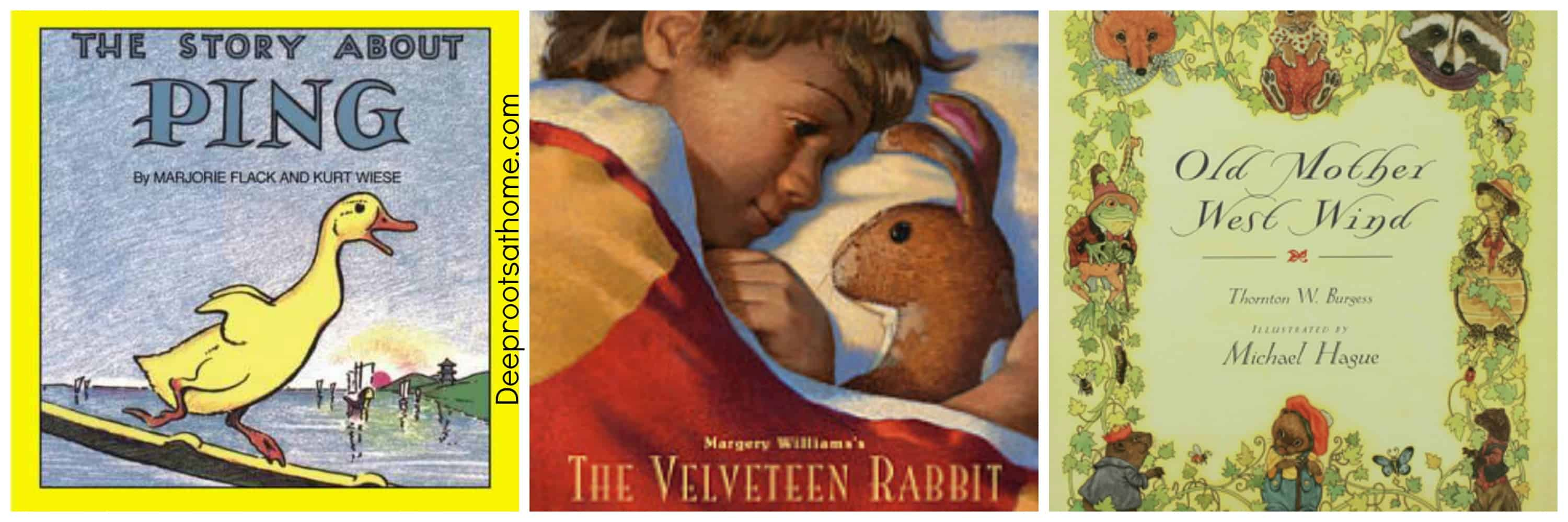 25 Beloved, Time-Tested Read Alouds For Young Children. 3 books: The Story About Ping, The Velveteen Rabbit, and Old Mother West Wind.