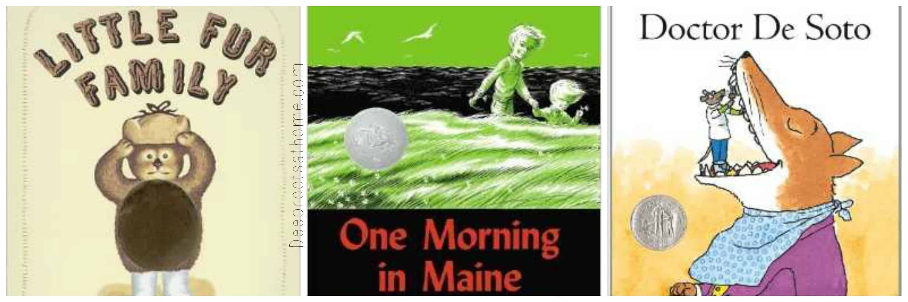 3 books: The Little fur Family, One Morning in Maine, and Doctor De Soto by Robert McCloskey.