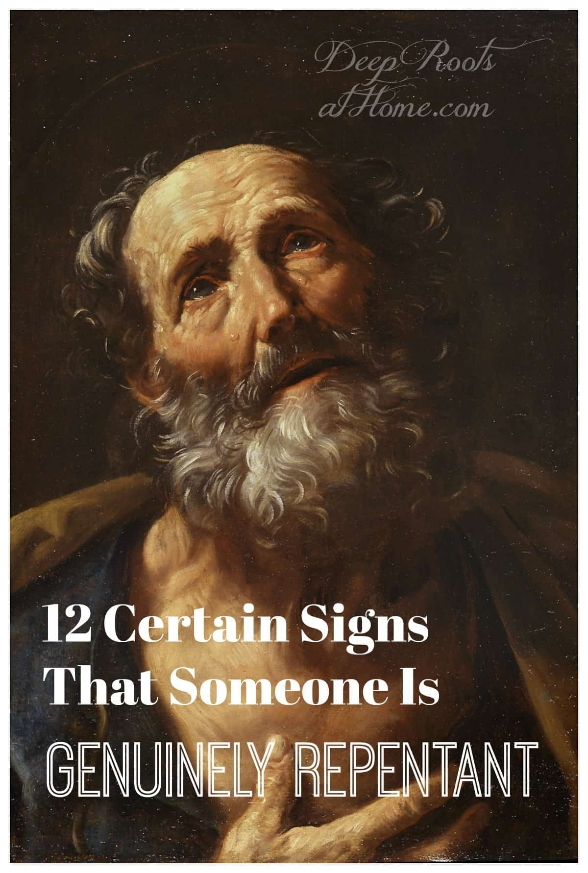 12 Certain Signs That Someone Is Genuinely Repentant. St Peter grieves denying Christ