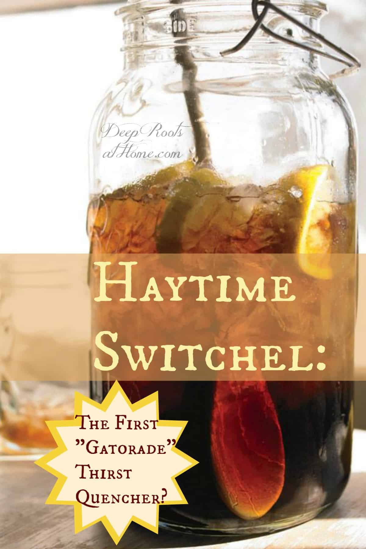 Haytime Switchel: The First 'Gatorade' Thirst Quencher? A gallon canning jar filled with iced switchel, a regional healthy drink made for hay time in the country.