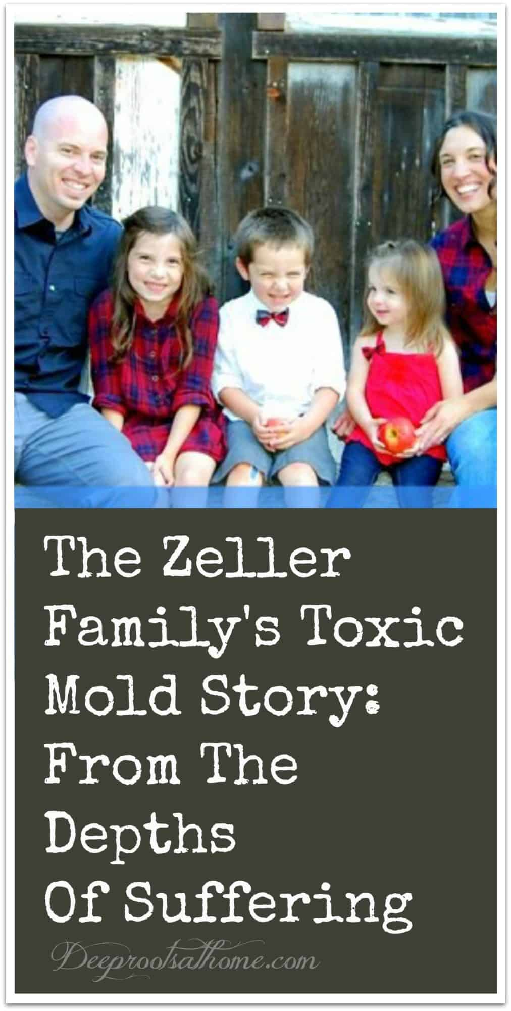 The Zeller Family's Toxic Mold Story: From The Depths Of Suffering