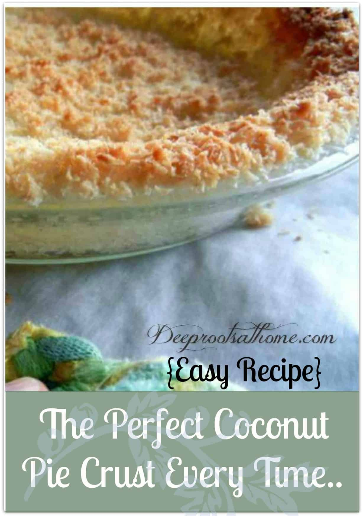 Perfect Coconut Pie Crust Every Time {Easy}, baking holiday coconut pie crusts