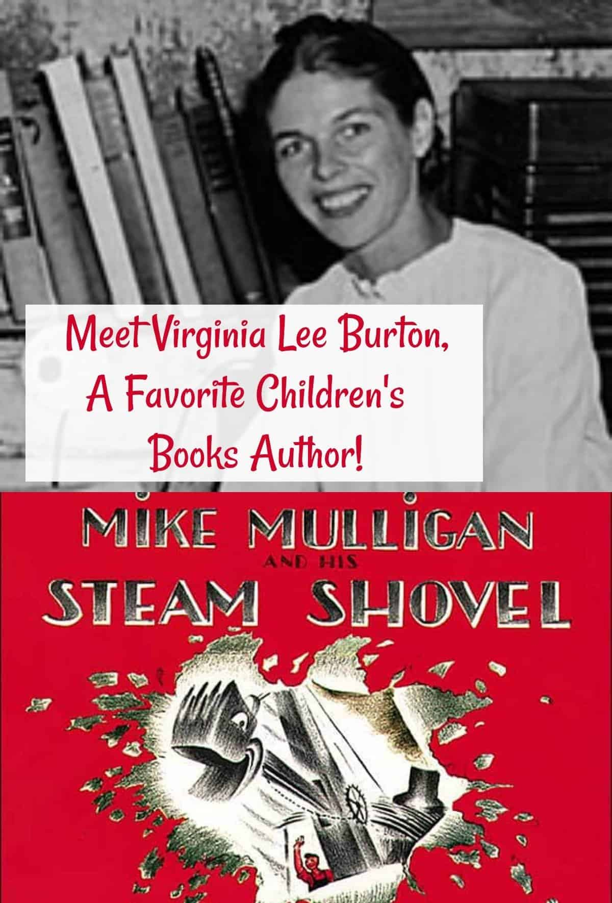 Meet Virginia Lee Burton, A Favorite Children's Books Author. Virginia Lee Burton and her book Mike Mulligan and His Steam Engine. Caldecott Medal-winning author,