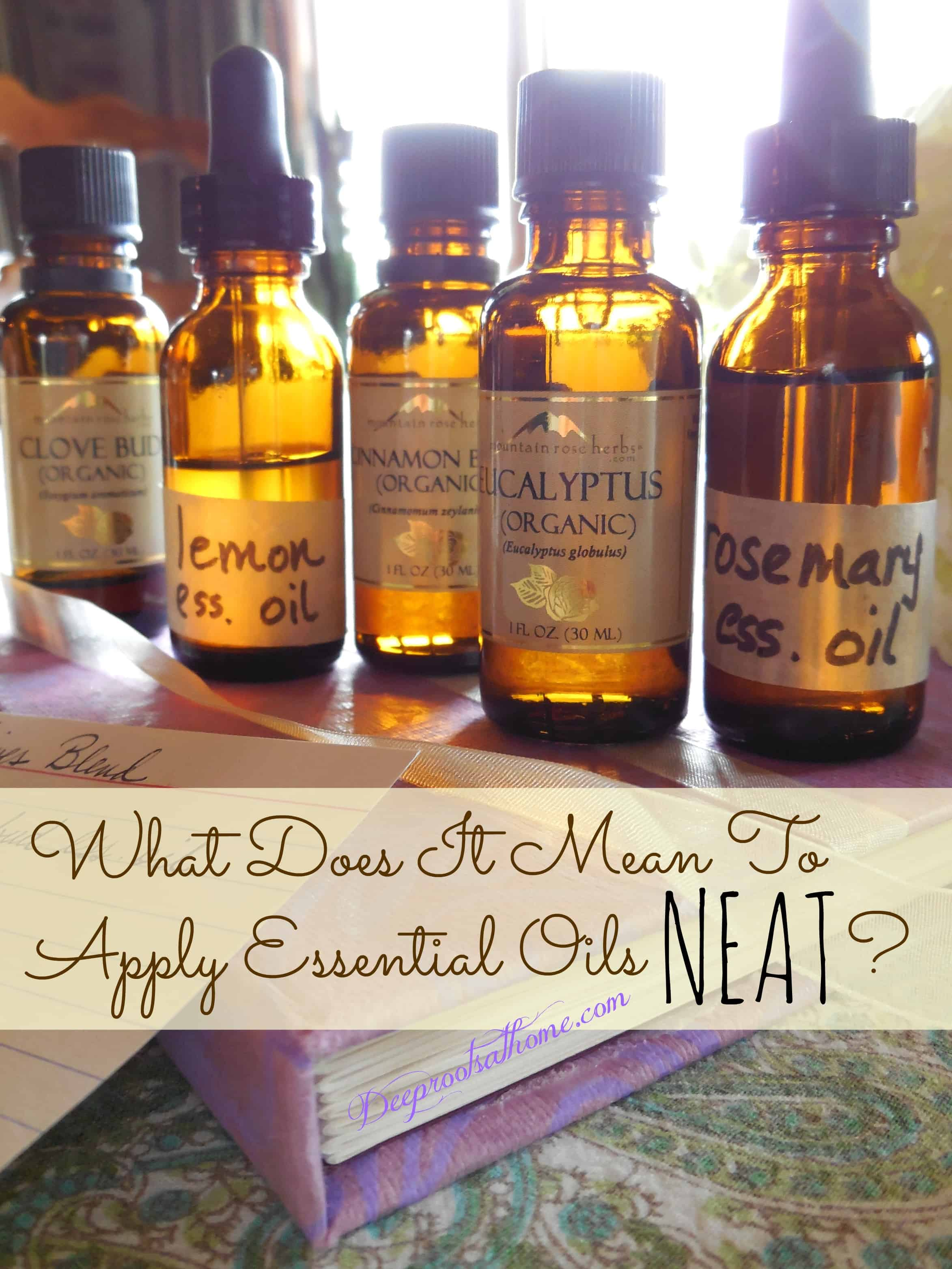 What Does It Mean To Apply Essential Oils Neat? Essential Oils of Thieves blend