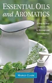 What Does It Mean To Apply Essential Oils Neat? book Essential Oils and Aromatics