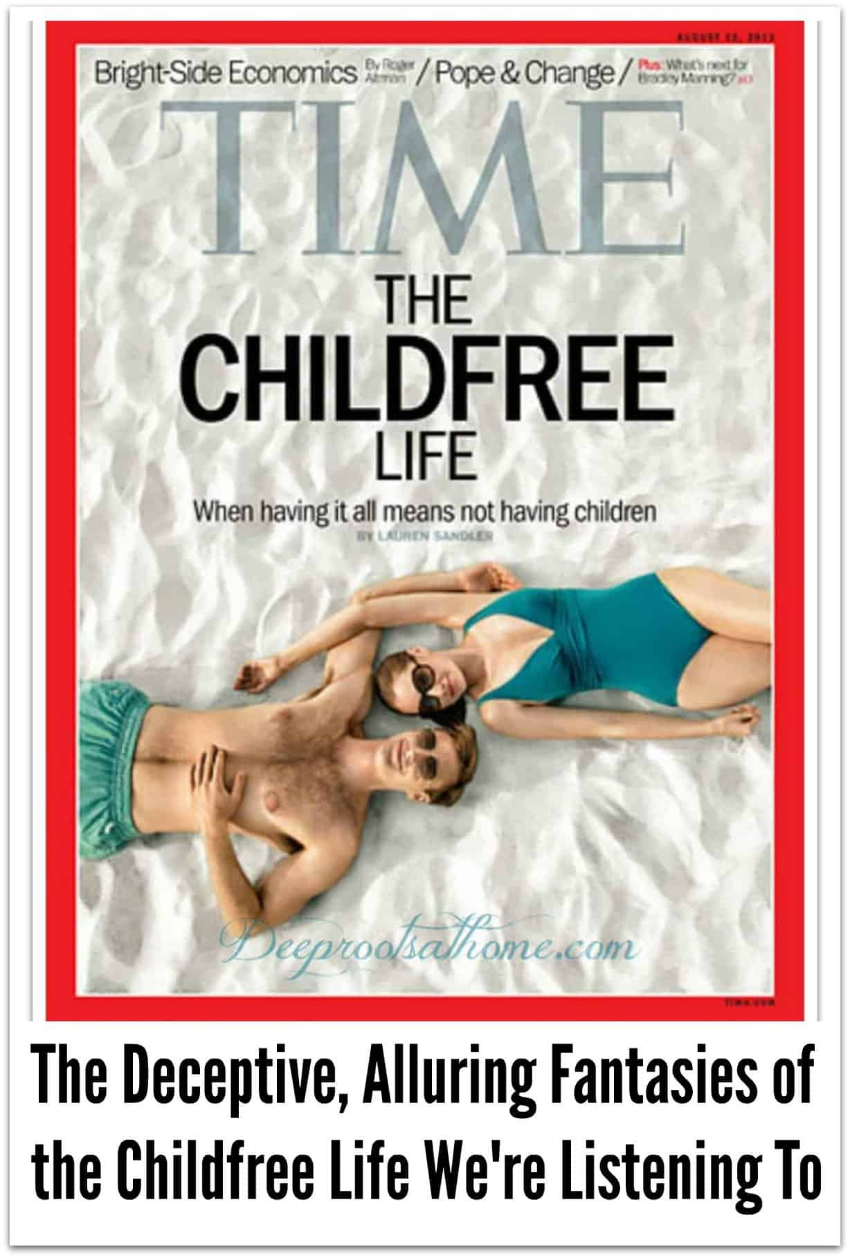 Fantasy of the Childfree Life: Are We Duped into Limiting Our Families? Time magazine Couple on the beach