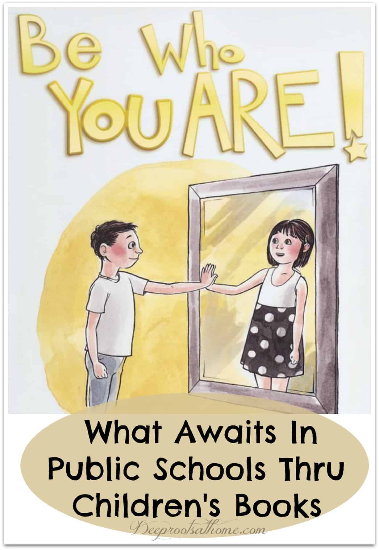 What Awaits In Public Schools Thru Children's Books. The book cover of 'Be Who You Are' by Jennifer Carr.