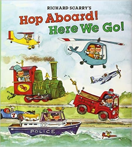 Hop Aboard! Here We Go!, book by Richard Scarry
