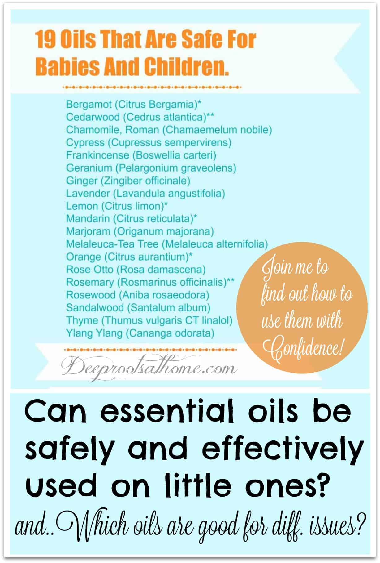 Use With Confidence: 19 Known Safe Essential Oils For Children & Babies. A list of well researched safe essential oils for kids and babies.