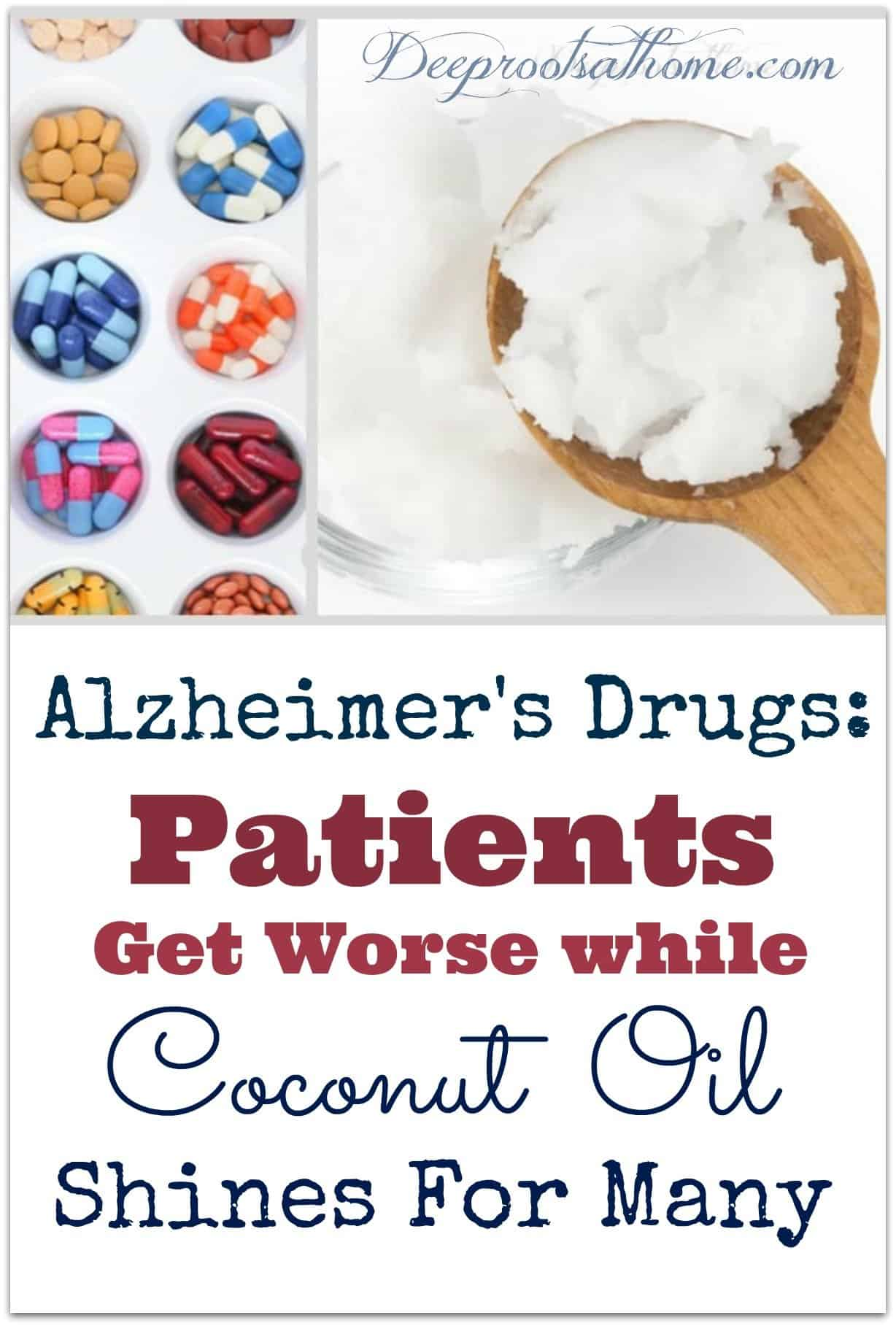 Alzheimer's Drugs Fall Short While Coconut Oil Shines For Many. Alzheimer's medications vs coconut oil