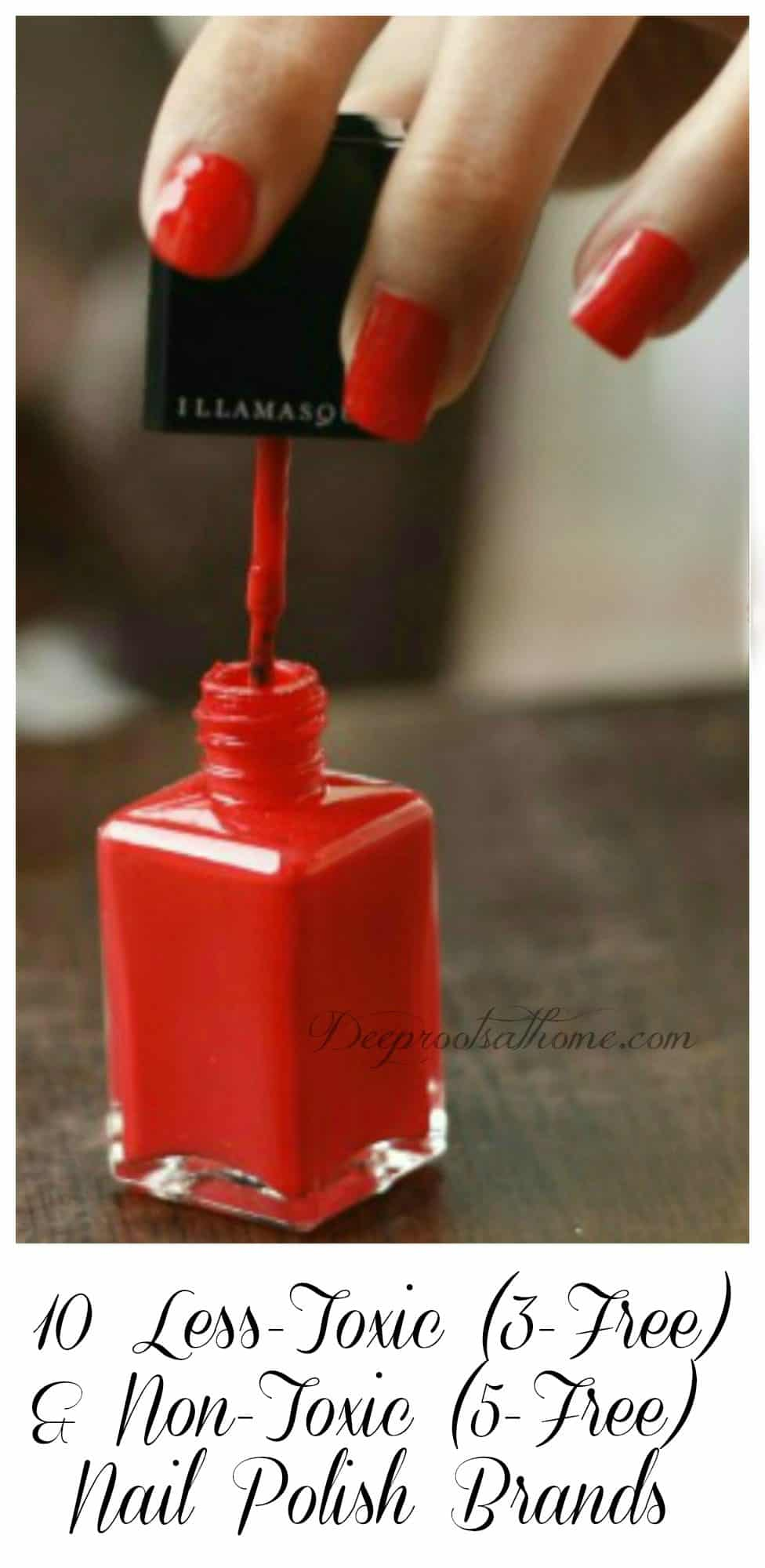 9 Less-Toxic & Non-Toxic Nail Polish Brands. Woman opening a brilliant red nail polish .