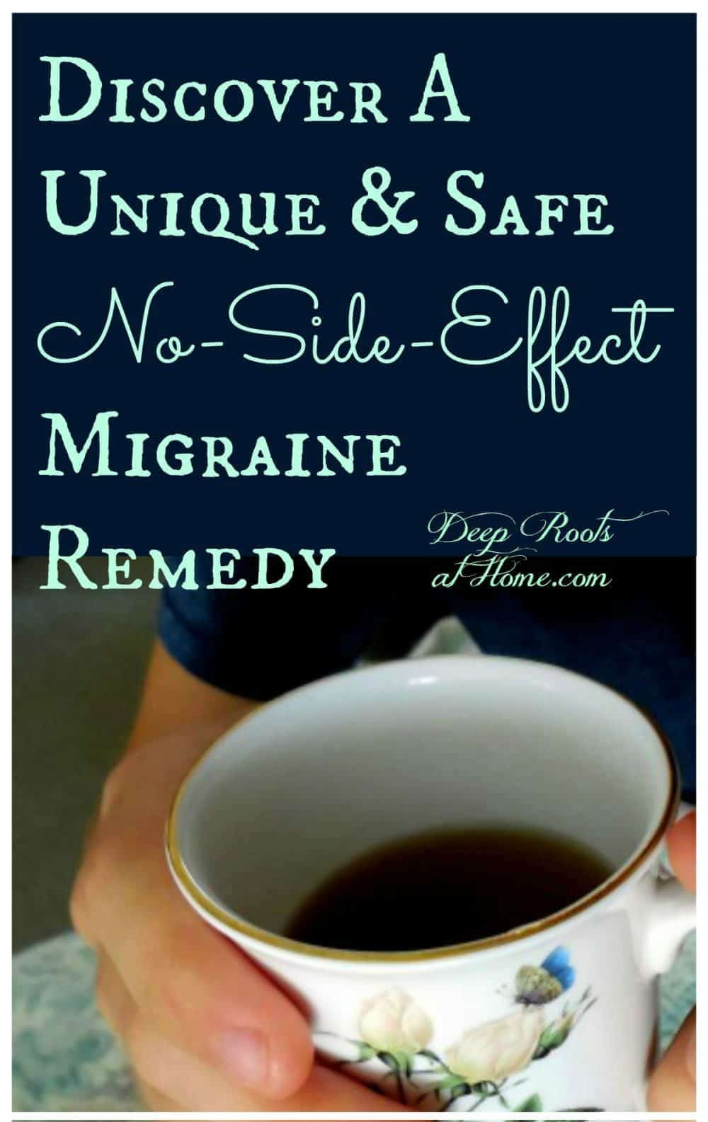 Discover A Unique & Safe No-Side-Effect Migraine Remedy. My daughter was a migraine sufferer until we made a tincture of lemon balm and feverfew to add to tea.