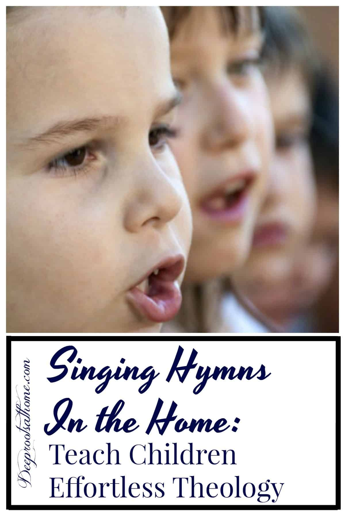 Learning Hymns: Teach Children Effortless Theology, 4 children singing with their hearts