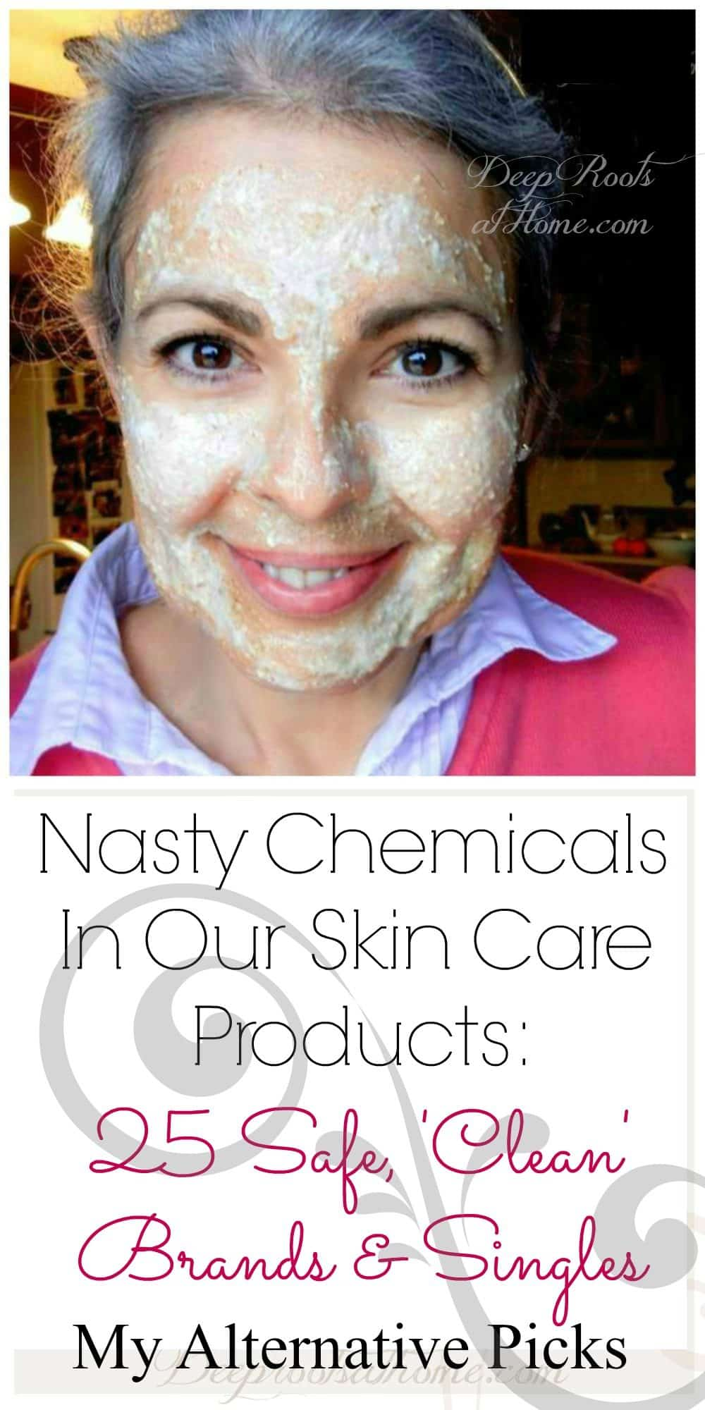 Nasty Chemicals In Our Skin Care Products: 25 Safe Brands & Singles. My face with a facial scrub on it!