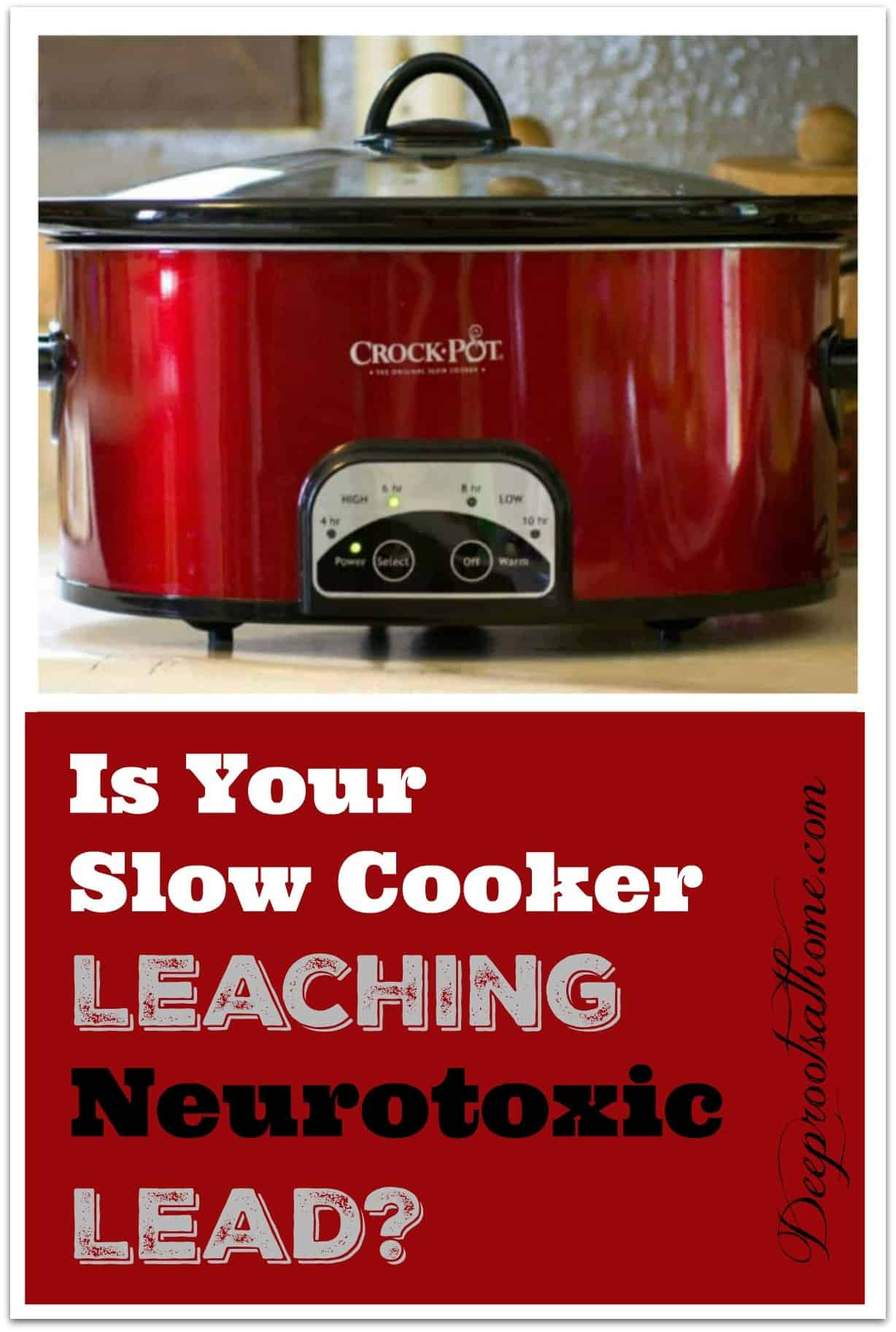 Could Your Slow Cooker Be Leaching Neurotoxic Lead? A red Crock Pot