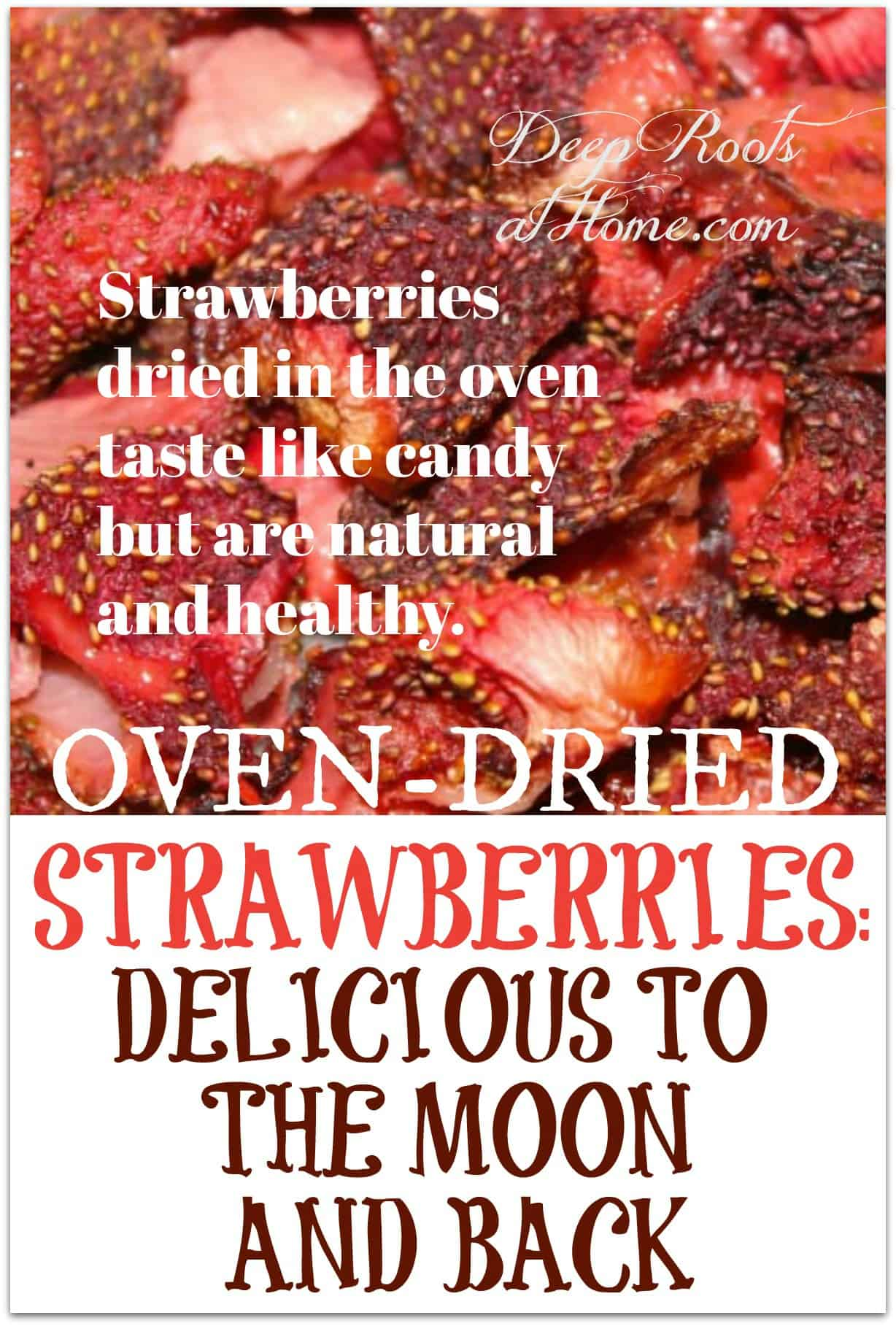 beautifully pinkish-red freeze-dried strawberries