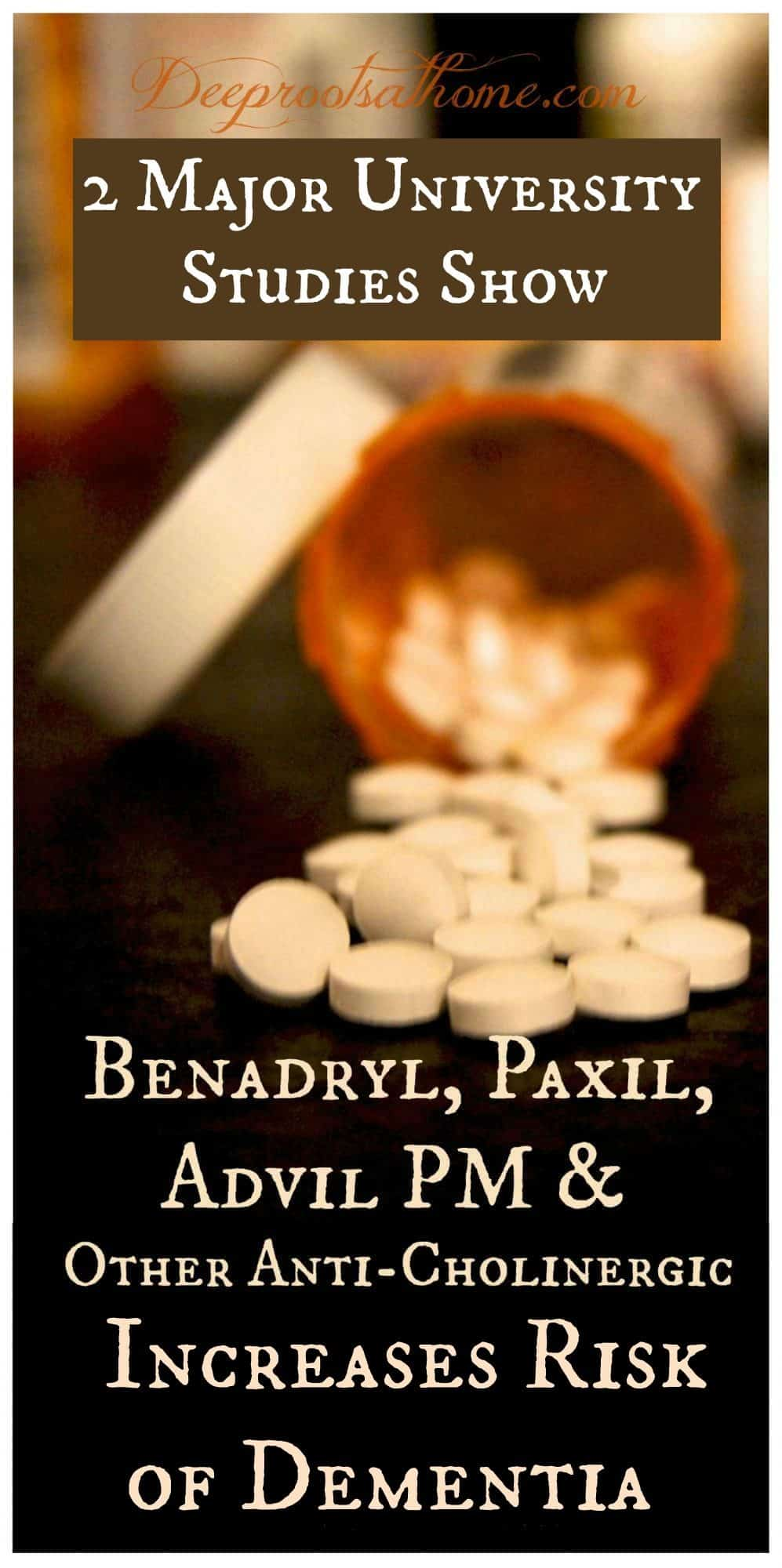 Benadryl, Paxil, Advil PM & Other Drugs Linked to Dementia. A bottle of spilled pills.