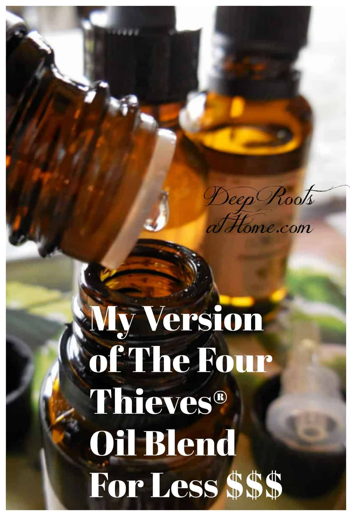 My Version of The Four Thieves® Oil Blend For Less $$$. Making your own essential oil blend by mixing drops