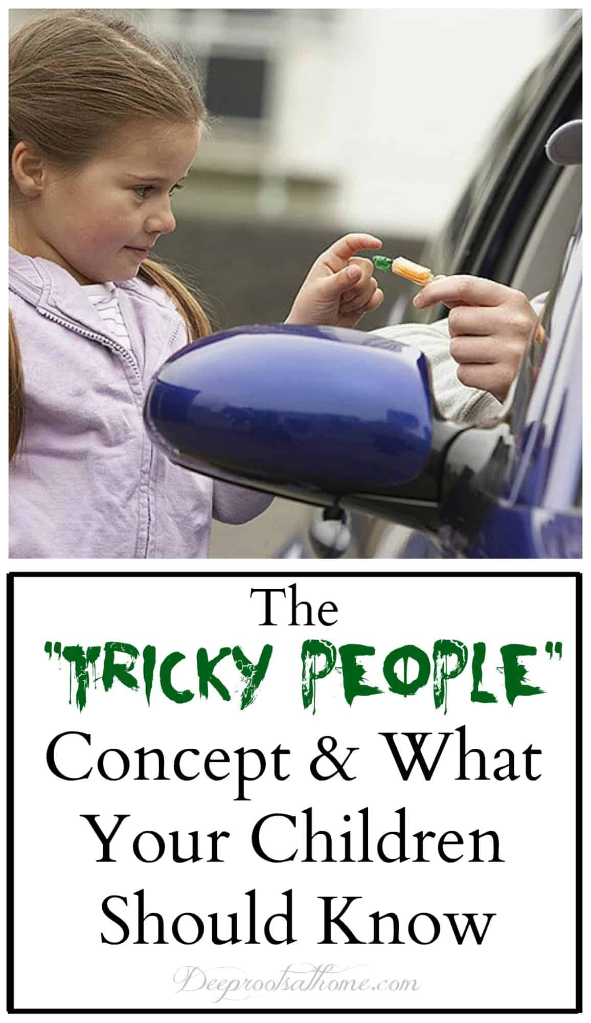 """Tricky People"": What Your Kids Need To Know In This Culture, stay safe rules, building confidence, concept for kids, young children, candy from strangers, Ann Landers quote, successful human beings, teaching kids, be aware, deceit, trickery, safety, lessons for children, understanding, sneaky people, ruptured ovarian cyst, school, real-world experience, perverted strangers, save a life, hooligans, backstory, family training, creeps, Pattie Fitzgerald, Safe Ever After, life-saving information, tips, rules, knowledge is power, empowering kids, family meeting, identifying tricky people, making you uncomfortable, boss of your body, kid-friendly, Super Duper Safety School, child-friendly, common sense, mother, teacher,"