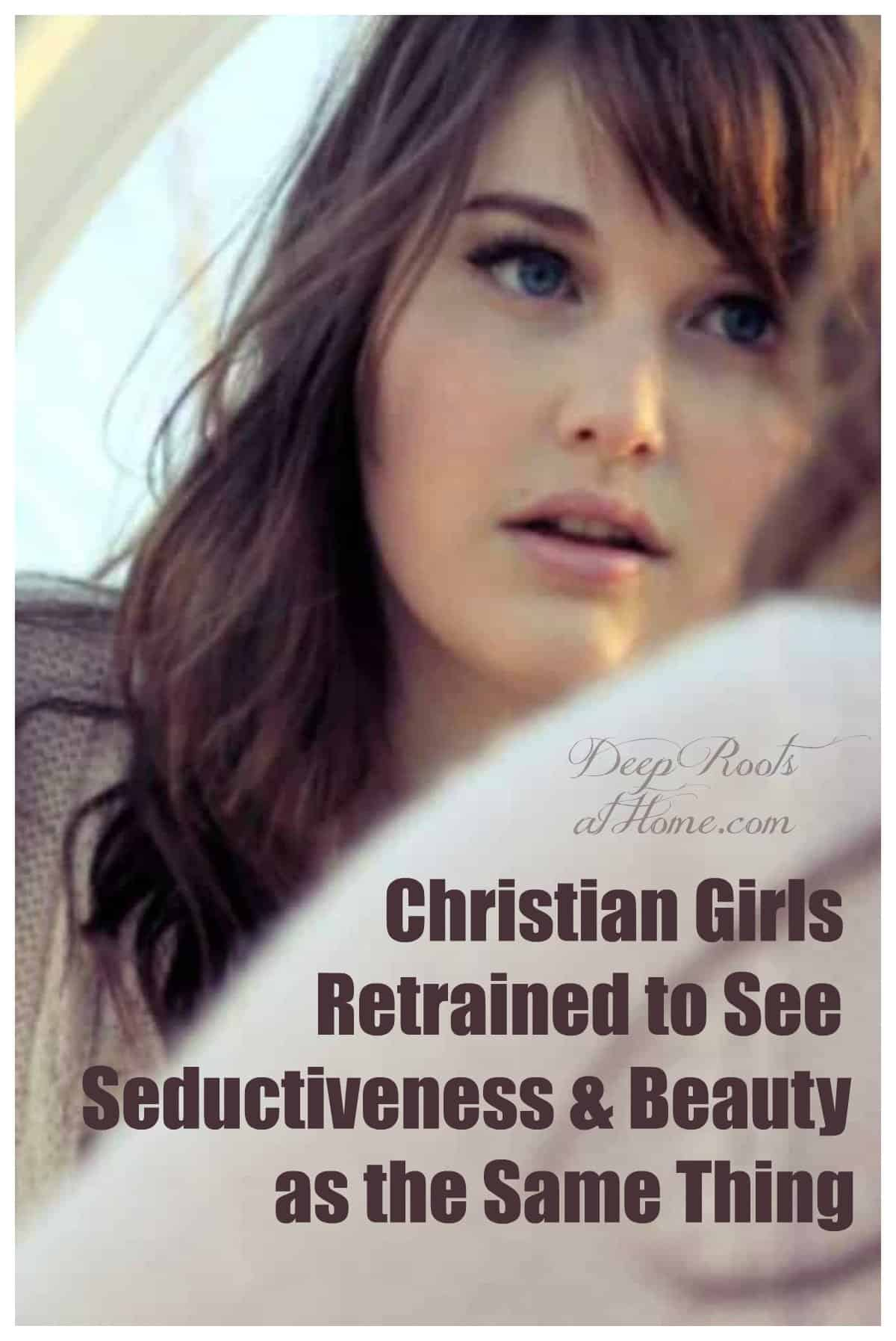 Christian Girls Retrained To See Beauty and Seductiveness As The Same. A young woman looking at herself in the mirror and wondering if she is beautiful or hot