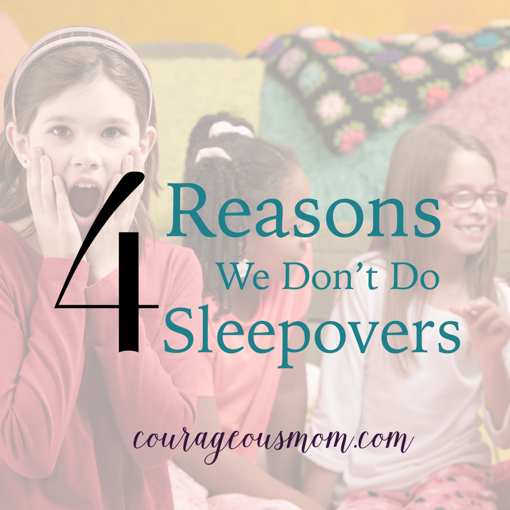 I'm Sorry, We Don't Do Sleepovers & 4 Reasons Why Not, black and white issue, Angie Tolpin, Courageous Mom, conviction, decisions, pressure, nagging, friend's house, parents, teens, advocates, parental peer pressure, cultural peer pressure, parenting, peer pressure, attitudes, values, behaviors, conforming, group norms, peer group, movies, uncomfortable, kids, crowd, feeling left out, sleepover, conflict, believers, Dr. James Dobson, training books, Tim Challies, biblical worldview, freedom, technology, sexual confusion, childhood experiences, teepeeing houses, smoking, drinking, partying, drugs, Truth or Dare, Ding Dong Ditch, spin the bottle, gossip, vulnerable, horror movies, horrid movies, vandalism, sexual experience, ouija board, demonic presence, bullying, spiritual warfare, temptations, sin, unsupervised, porn, crushes, friendship, parents accountable, wisdom, family, fun, cool mom, idle chat, maturity, follower, leader, Leadership camps, safe environment, camping, overnight camp, scripture, 1 John 2, darkness, danger, warning, Isaac Tolpin, prayer, Redeeming Childbirth, The Christian Woman's Guide To Building Authentic Friendships,