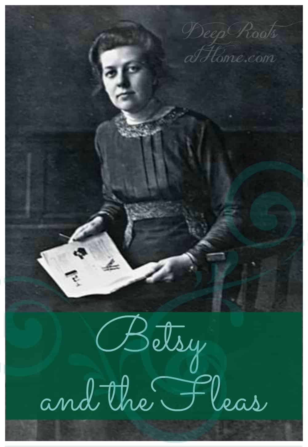 Betsie and the Fleas: True Story of Courage and Thankfulness in Trial