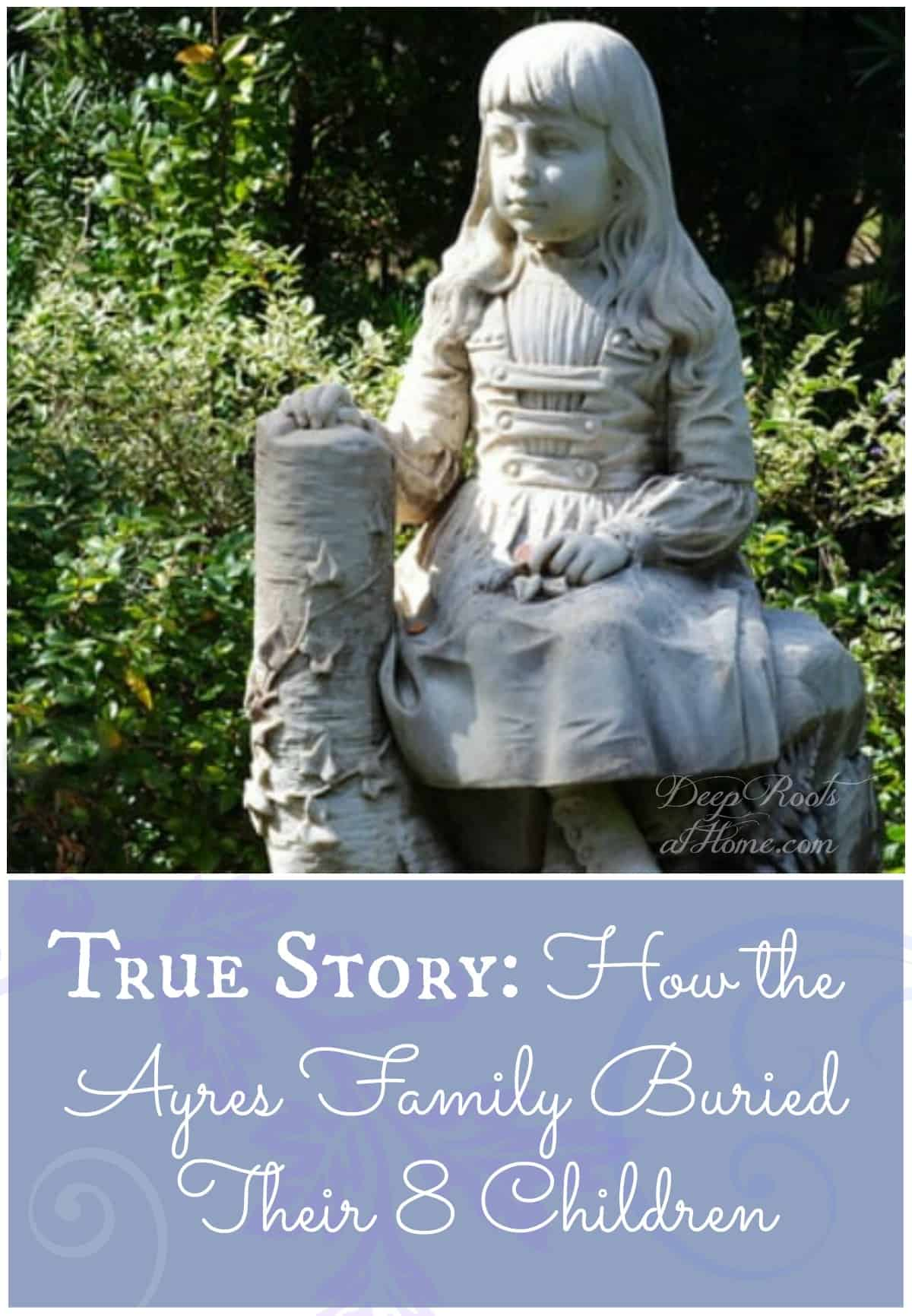 How the Ayres Family Buried Their 8 Children, A little girl headstone in cemetery.