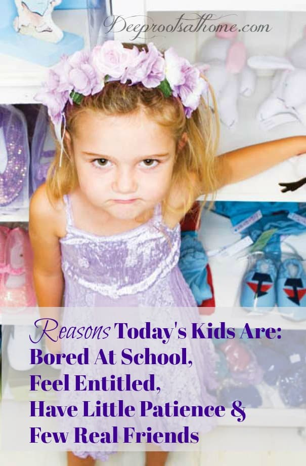 Reasons Today's Kids Are Bored At School, Feel Entitled, Have No Patience & No Real Friends. Spoiled girl
