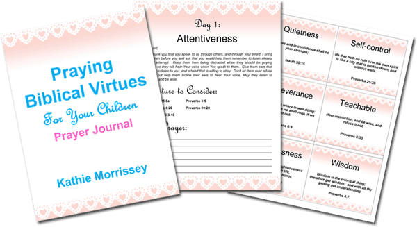 30-Day Prayer Challenge: Praying Character Virtues For Your Children. A free prayer journal with 30 virtues.