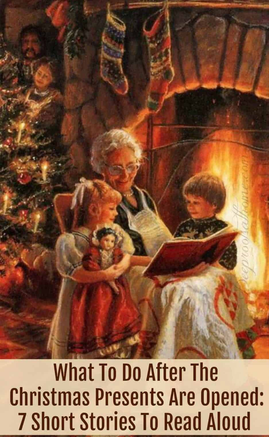 What To Do After The Christmas Presents Are Opened: 7 Short Stories To Read Aloud, A chilly winter night with Grandma reading aloud