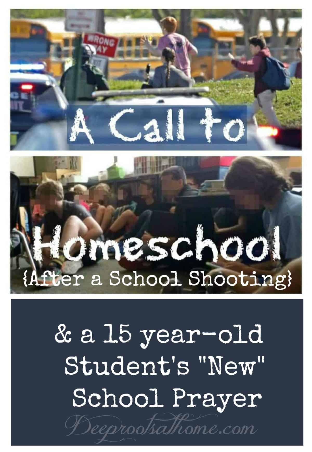 A Call To Homeschool After the School Shooting & A Student's 'New' School Prayer. Parkland, Florida, students from Marjory Stoneman Douglas High School tragedy.