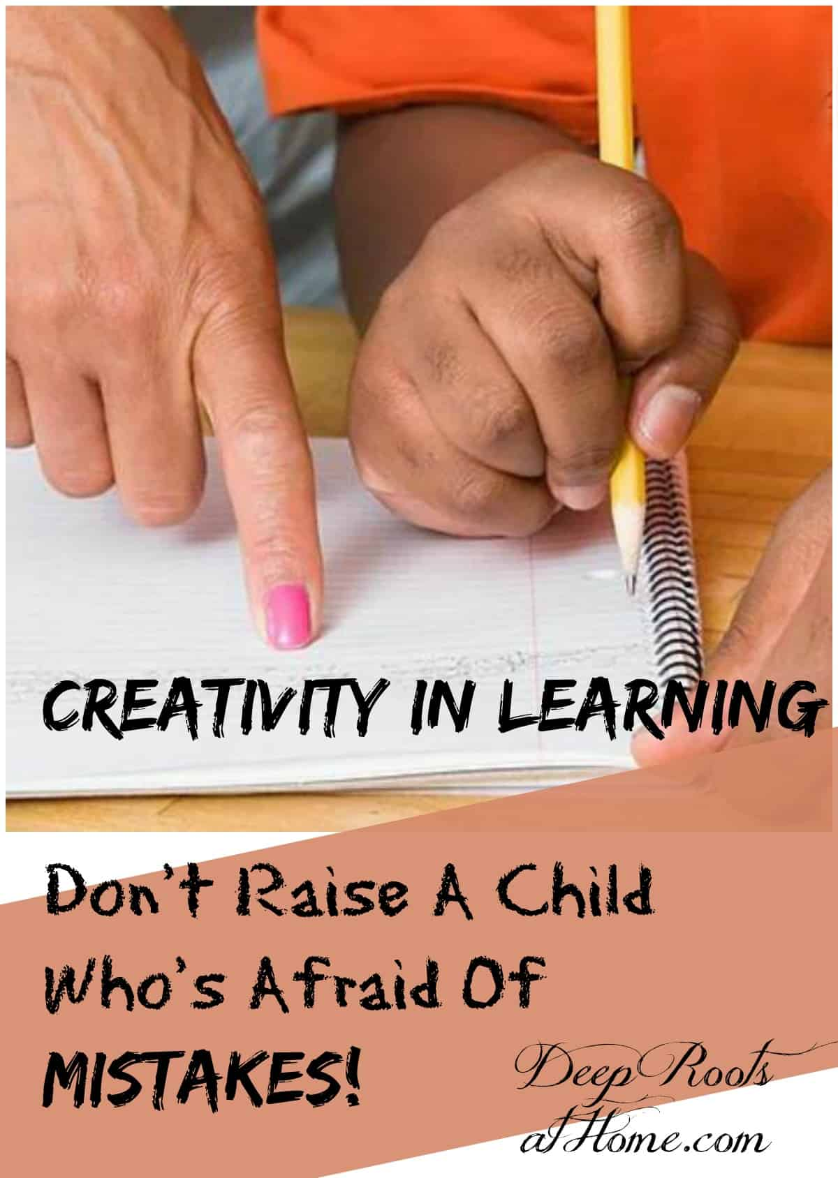 Creativity In Learning: Don't Raise A Child Who's Afraid Of Mistakes. A teacher pointing at workbook and student writing answer.